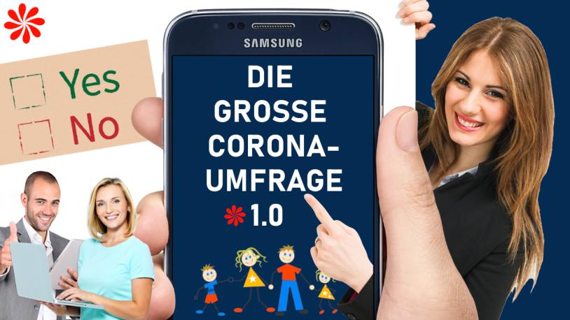 Grosse Corona-Umfrage 1.0