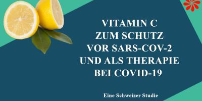 Vitamin C zur Vorbeugung und als Therapie bei COVID-19